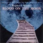 Mostel: Blood on the Moon