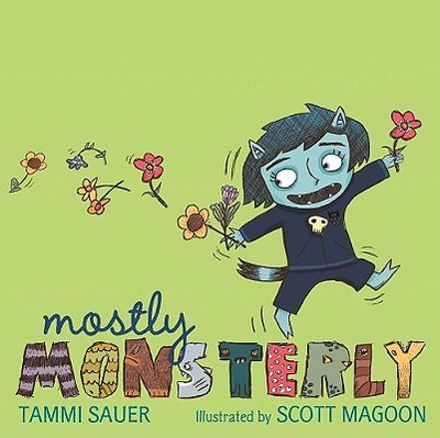 Mostly Monsterly - Sauer, Tammi