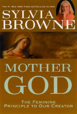 Mother God - Browne, Sylvia
