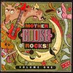 Mother Goose Rocks, Vol. 1