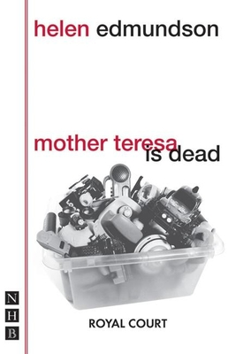Mother Teresa Is Dead - Edmundson, Helen