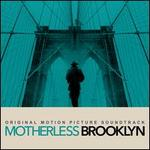 Motherless Brooklyn (Original Motion Picture Soundtrack) [iTunes Version]