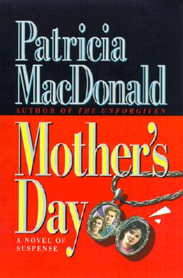 Mother's Day - MacDonald, Patricia