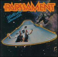 Mothership Connection [Bonus Track] - Parliament