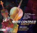 Moto Continuo: New Works for Piano Trio and Solo Cello