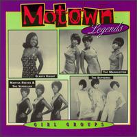 Motown Legends: Girl Groups - Various Artists