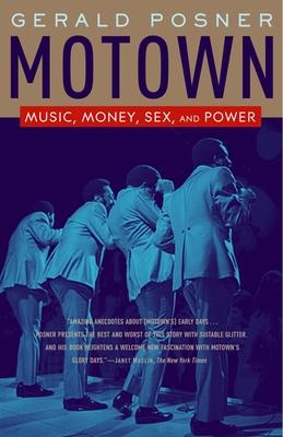 Motown: Music, Money, Sex, and Power - Posner, Gerald