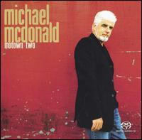 Motown Two - Michael McDonald