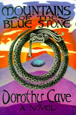 Mountains of the BlueStone - Cave, Dorothy
