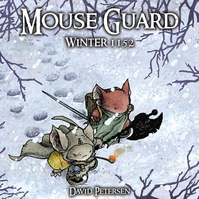 Mouse Guard Volume 2: Winter 1152 -