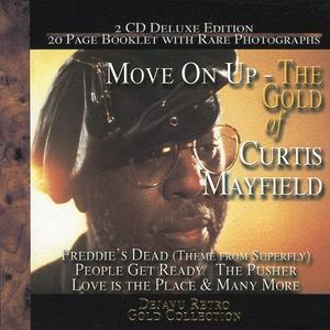 Move on Up: The Gold Collection - Curtis Mayfield