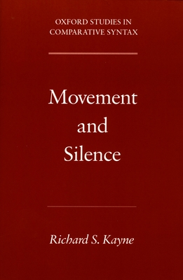Movement and Silence - Kayne, Richard S