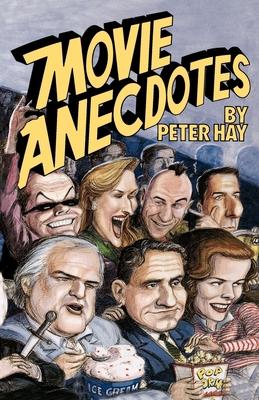 Movie Anecdotes - Hay, Peter