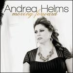 Moving Forward - Andrea Helms