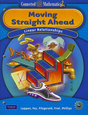 Moving Straight Ahead: Linear Relationships - Lappan, Glenda