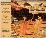 Moyen-Âge Chants & Musiques - XIIIe