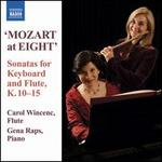 Mozart at Eight: Sonatas for Keyboard and Flute, K. 10-15