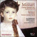 Mozart: Clarinet Quintet K 581, Kegelstatt-Trio K 498; Weber: Clarinet Quintet Op. 34