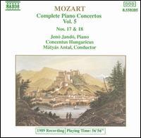 Mozart: Complete Piano Concertos, Vol. 5 - Jenö Jandó (piano); Concentus Hungaricus; Matyas Antal (conductor)