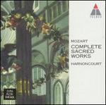 Mozart: Complete Sacred Music - Alastair Miles (bass); Angela Maria Blasi (soprano); Barbara Bonney (soprano); Charlotte Margiono (soprano);...