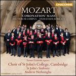 "Mozart: ""Coronation"" Mass; Ave Verum Corpus; Exsultate, Jubilate"