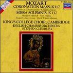 Mozart: Coronation Mass; Missa Solemnis
