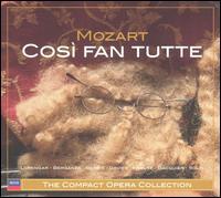 Mozart: Così fan tutte [1973-74 Recording] - Gabriel Bacquier (vocals); Jane Berbié (vocals); Jeffrey Tate (harpsichord); Pilar Lorengar (vocals); Ryland Davies (vocals);...