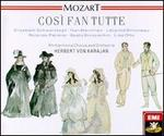 Mozart: Così fan tutte - Elisabeth Schwarzkopf (soprano); Léopold Simoneau (tenor); Lisa Otto (soprano); Nan Merriman (vocals); Rolando Panerai (vocals); Sesto Bruscantini (baritone); Philharmonia Orchestra; Herbert von Karajan (conductor)