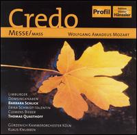 Mozart: Credo-Messe - Barbara Schlick (soprano); Clemens Bieber (tenor); Erika Schmidt-Valentin (alto); Thomas Quasthoff (bass baritone);...