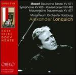 Mozart: Deutsche T�nze K. 571; Symphonie K. 425; Klavierkonzert K. 482; Maurische Trauermusik K. 477