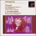 Mozart: Ein musikalischer Spaß K. 522; Horn Quintet K. 407; Marches; Duos; Divertimenti