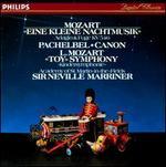 """Mozart: Eine kleine Nachtmusik; Pachelbel: Canon; L. Mozart: """"Toy Symphony"""" - Academy of St. Martin in the Fields; Neville Marriner (conductor)"""