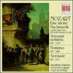 Mozart: Eine kleine Nachtmusik; Serenata notturna KV 239; Notturno KV 286; Serenade KV 101