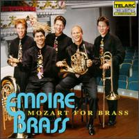 Mozart for Brass - Andrew Roe (trumpet); Douglas Wright (tenor); Empire Brass; Everett Beale (percussion); Gary Peterson (trumpet);...