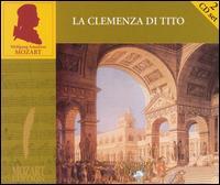 Mozart: La Clemenza di Tito - Andreas Post (tenor); Cécile van de Sant (soprano); Claudia Patacca (soprano); Ensemble Vocal; Eric Hoeprich (basset horn);...