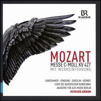 Mozart: Messe c-moll KV 427 mit Werkeinführung - Christian Baumann (speech/speaker/speaking part); Christina Landshamer (soprano);...