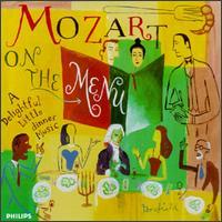 Mozart on the Menu: A Delightful Little Dinner Music - Allegri Quartet; Arpad Gérecz (violin); Arthur Grumiaux (violin); Eva Czako (cello); Georges Janzer (viola); Grumiaux Trio;...