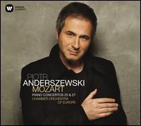 Mozart: Piano Concertos 25 & 27 - Piotr Anderszewski (piano); Piotr Anderszewski (candenza); Wolfgang Amadeus Mozart (candenza); Chamber Orchestra of Europe;...