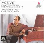 Mozart: Piano Concertos Nos 9 & 17 - Andreas Staier (fortepiano); Concerto K�ln