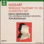 Mozart: Sérénade, KV250; Marsch, KV249