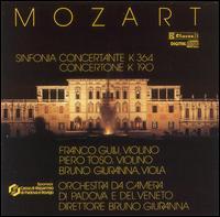 Mozart: Sinfonia concertante; Concertone - Bruno Giuranna (viola); Franco Gulli (violin); Gianni Chiampan (cello); Paolo Brunello (oboe); Piero Toso (violin);...