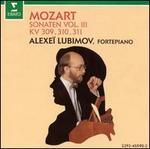 Mozart: Sonatas, Vol. 3 - KV 309, 310, 311