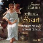 Mozart: Symphony No. 40; Le Nozze di Figaro