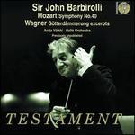 Mozart: Symphony No. 40; Wagner: Götterdämmerung excerpts