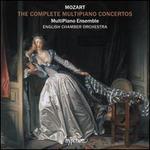 Mozart: The Complete Multipiano Concertos