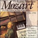 Mozart: The Marriage of Figaro; Eine Kleine Nachtmusic and more