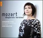 Mozart's Desperate Heroines