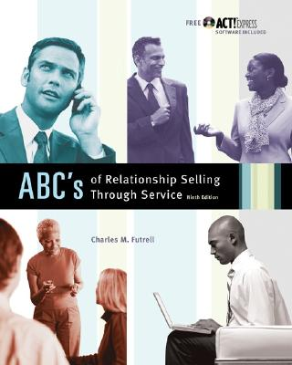 MP ABCs of Relationship Selling W/ ACT! Express CD - Futrell, Charles M