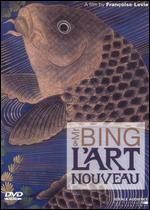 Mr. Bing and L'Art Nouveau -