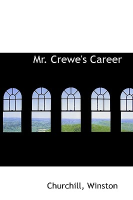 Mr. Crewe's Career - Winston, Churchill